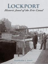 Lockport: Historic Jewel of the Erie Canal