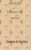 Oliver & the Bag of Bones