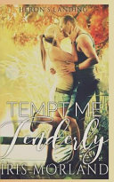Download Tempt Me Tenderly  Heron s Landing Book 2  Book