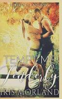 Tempt Me Tenderly  Heron s Landing Book 2