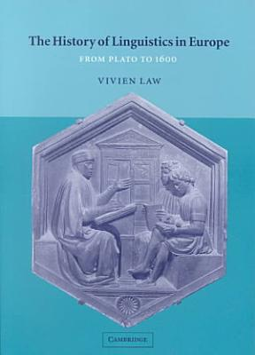 The History of Linguistics in Europe