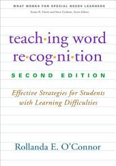 Teaching Word Recognition, Second Edition: Effective Strategies for Students with Learning Difficulties, Edition 2