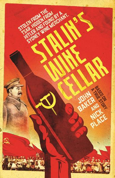 Download Stalin s Wine Cellar Book