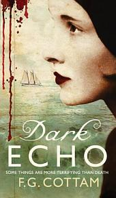 Dark Echo: A Ghost Story
