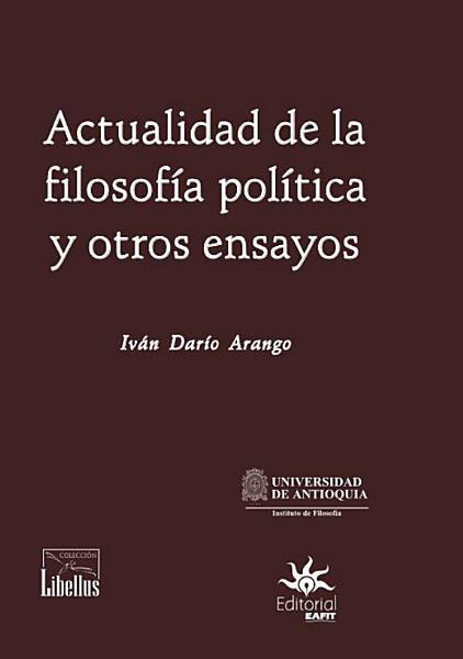 Actualidad De La Filosofia Politica Y Otros Ensayos