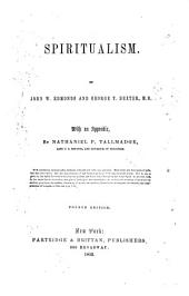 Spiritualism: Volume 1