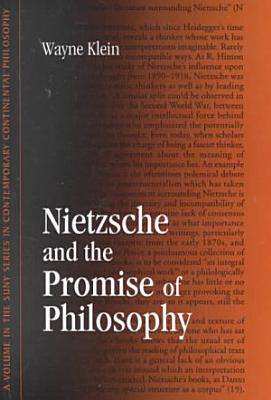 Nietzsche and the Promise of Philosophy PDF