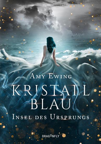 Kristallblau   Insel des Ursprungs PDF