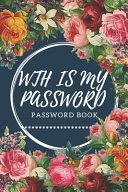 WTH Is My Password