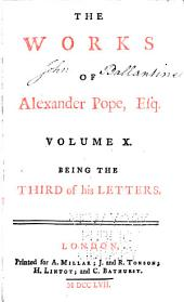 The Works of Alexander Pope: Esq., with His Last Corrections, Additions, and Improvements; as They Were Delivered to the Editor a Little Before His Death; Together with the Commentaries and Notes of Mr. Warburton, Volume 10