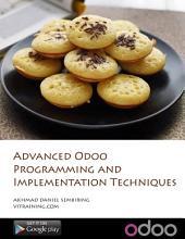 Advanced Odoo Programming Techniques: a.k.a Teknik Pemrograman Odoo Tingkat Dewa