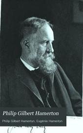 Philip Gilbert Hamerton: An Autobiography (1834-1858), and a Memoir by His Wife [Eugénie Hamerton] (1858-1894).