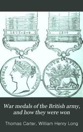 War Medals of the British Army, and how They Were Won