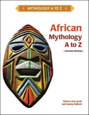 African Mythology  A to Z PDF