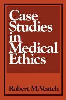 Case Studies in Medical Ethics PDF