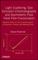 Light Scattering  Size Exclusion Chromatography and Asymmetric Flow Field Flow Fractionation PDF