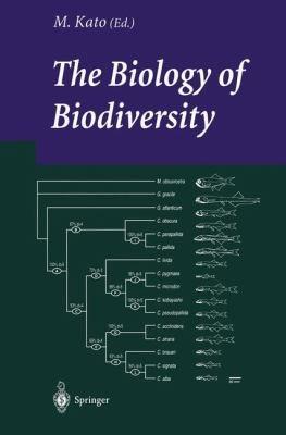 The Biology of Biodiversity