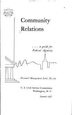 Community Relations   a Guide to Federal Agencies PDF