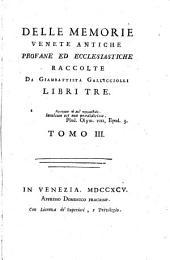 Delle memorie venete antiche profane ed ecclesiastiche