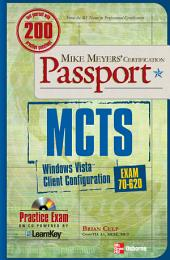 MCTS Windows Vista Client Configuration Passport (Exam 70-620): Edition 2