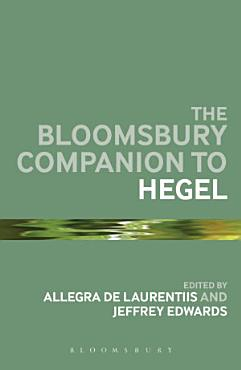 The Bloomsbury Companion to Hegel PDF