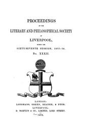 Proceedings of the Literary & Philosophical Society of Liverpool: Issue 32