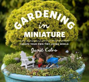Gardening in Miniature PDF