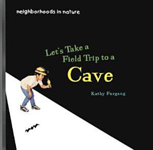 Let  s Take a Field Trip to a Cave PDF