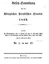 Gesetzsammlung für die Königlich-Preußischen Staaten: enth. d. Verordnungen vom ... 1839