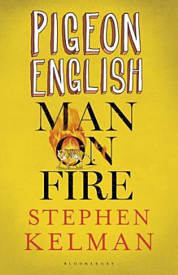 Pigeon English   Man on Fire PDF