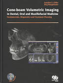 Cone beam Volumetric Imaging in Dental  Oral and Maxillofacial Medicine