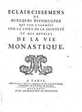 De la saintete et des devoirs de la vie monastique: Volume3