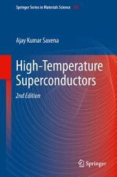 High-Temperature Superconductors: Edition 2