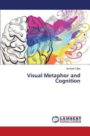 Visual Metaphor and Cognition
