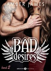 Bad Desires - Band 2
