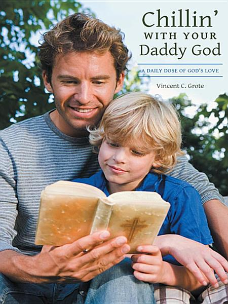 Download Chillin    with Your Daddy God Book
