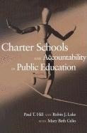 Charter Schools and Accountability in Public Education