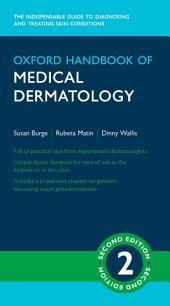 Oxford Handbook of Medical Dermatology: Edition 2