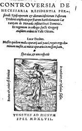 Controversia de necessaria residentia personali episcoporum et aliorum inferiorum pastorum Tridenti