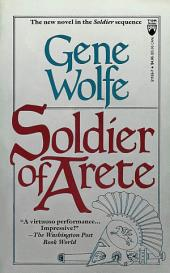 Soldier of Arete: A Novel in The Soldier Sequence