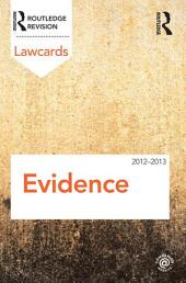 Evidence Lawcards 2012-2013: Edition 7