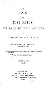 The Law of Nisi Prius: Evidence in Civil Actions, and Arbitration and Awards, Volume 2