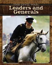 Civil War: Leaders and Generals