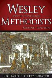 Wesley and the People Called Methodists: Second Edition