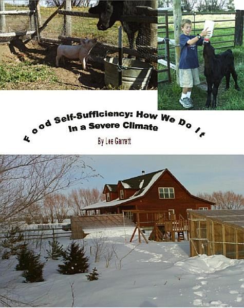 Food Self Sufficiency How We Do It In A Severe Climate