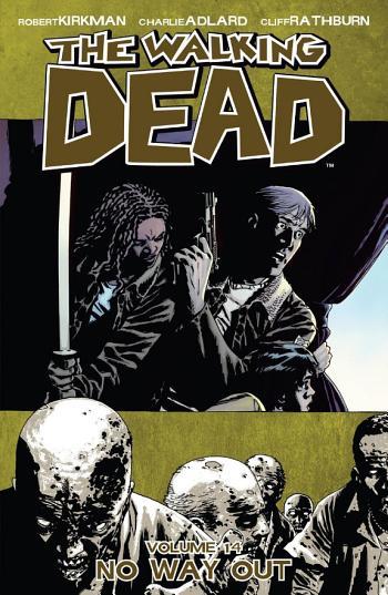 4174RU *The Walking Dead Vol. 14: No Way Out [PDF/EPub] by Robert Kirkman - 9pmjhyb84a 💥😭😭💥 #Dead