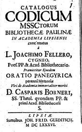 Catalogus Codicum MSSCtorum Bibliothecae Paulinae In Academia Lipsiensi