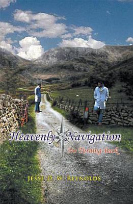 Heavenly Navigation  No Turning Back