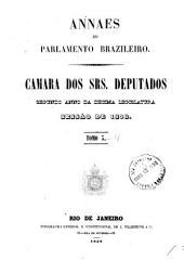 Anais da Câmara dos Deputados: Volume 2,Partes 3-5
