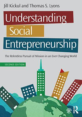 Understanding Social Entrepreneurship
